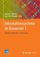 Informationssysteme im Bauwesen 1 - Modelle, Me...