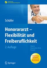 Honorararzt - Flexibilität und Freiberuflichkei...