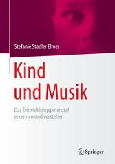 Kind und Musik - Das Entwicklungspotenzial erke...