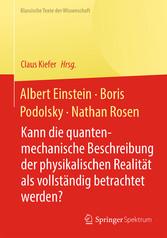 Albert Einstein, Boris Podolsky, Nathan Rosen - Kann die quantenm bei Ciando - eBooks