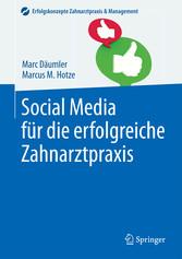 Social Media für die erfolgreiche Zahnarztpraxis