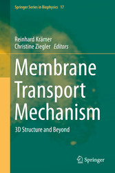 Membrane Transport Mechanism - 3D Structure and...
