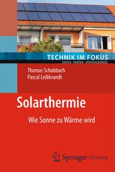 Solarthermie - Wie Sonne zu Wärme wird
