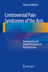Controversial Pain Syndromes of the Arm - Patho...