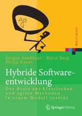 Hybride Softwareentwicklung - Das Beste aus kla...
