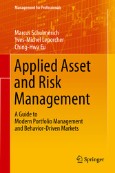 Applied Asset and Risk Management - A Guide to ...