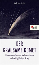 Der grausame Komet - Himmelszeichen und Weltges...