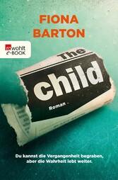 The Child - Du kannst die Vergangenheit begrabe...