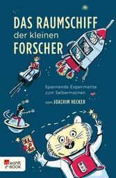 Das Raumschiff der kleinen Forscher - Spannende...