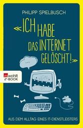 «Ich habe das Internet gelöscht!» - Aus dem All...