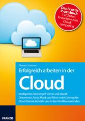 Erfolgreich arbeiten in der Cloud - Intelligent...