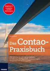 Das Contao-Praxisbuch - Alle Schritte für die e...
