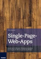 Single-Page-Web-Apps - JavaScript im Einsatz: W...