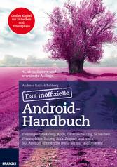 Das inoffizielle Android-Handbuch - Einsteiger-...