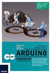Arduino Handbuch - Platinen, Shields, Elektroni...