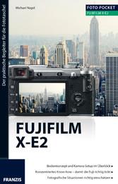 Foto Pocket Fujifilm X-E2 - Der praktische Begl...