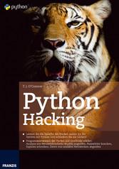 Python Hacking - Lernen Sie die Sprache der Hac...