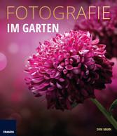 Fotografie Im Garten - Die neue Fotoschule für ...