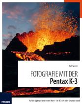 Fotografie mit der Pentax K-3 - Auf der Jagd na...