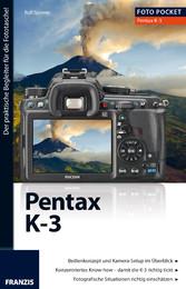 Foto Pocket Pentax K-3 - Der praktische Begleit...