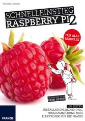 Schnelleinstieg Raspberry Pi 2 - Installation, ...