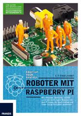 Roboter mit Raspberry Pi - Mit Motoren, Sensore...