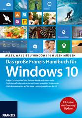 Das große Franzis Handbuch für Windows 10 - All...