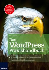 Das WordPress Praxishandbuch - Der Bestseller, ...