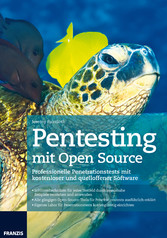 Pentesting mit Open Source - Professionelle Pen...