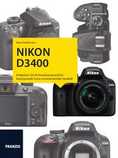 Kamerabuch Nikon D3400 - Das Handbuch für faszi...