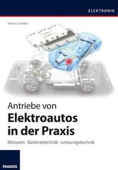 Antriebe von Elektroautos in der Praxis - Motor...