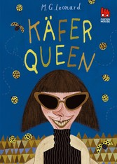 Käfer-Queen (Die Käfer-Saga 2)