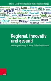 Regional, innovativ und gesund - Nachhaltige Er...