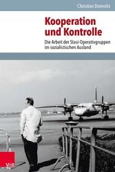 Kooperation und Kontrolle - Die Arbeit der Stas...