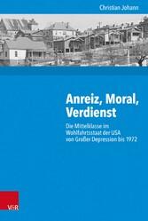 Anreiz, Moral, Verdienst - Die Mittelklasse im ...