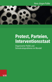 Protest, Parteien, Interventionsstaat - Organis...