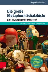 Die große Metaphern-Schatzkiste - Band 1: Grund...