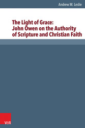 The Light of Grace: John Owen on the Authority ...