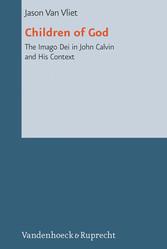 Children of God - The Imago Dei in John Calvin ...