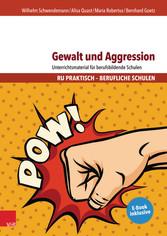 Gewalt und Aggression - Unterrichtsmaterial für...