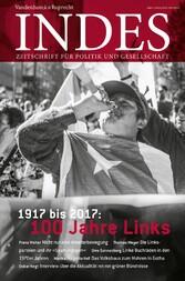 1917 bis 2017: 100 Jahre Links - Indes. Zeitsch...