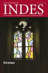Kirchen - Indes. Zeitschrift für Politik und Ge...