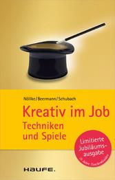 Kreativ im Job - Techniken und Spiele
