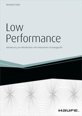 Low Performance - inkl. Arbeitshilfen online - ...