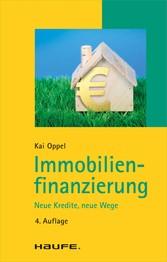Immobilienfinanzierung - Neue Kredite, neue Wege
