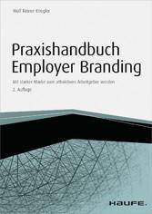 Praxishandbuch Employer Branding - mit Arbeitsh...