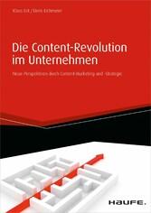 Die Content-Revolution im Unternehmen - Neue Pe...