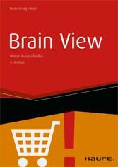 Brain View - Warum Kunden kaufen