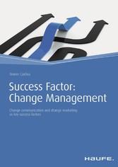Success Factor: Change Management - Change comm...