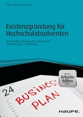 Vorschaubild von Existenzgründung für Hochschulabsolventen - Geschäftsidee, Business-Plan, Fördermittel, Kundenakquise, Crowdfunding